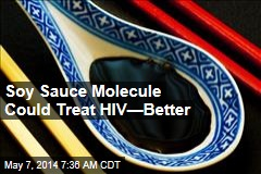 Soy Sauce Molecule Could Treat HIV—Better