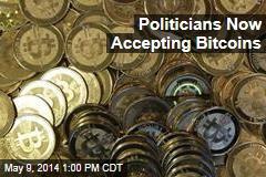 Politicians Now Accepting Bitcoins