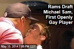 Rams Draft Michael Sam, First Openly Gay Player