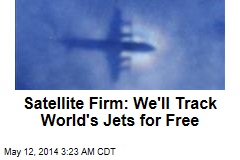 Satellite Firm: We'll Track World's Jets for Free