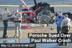 Porsche Sued Over Paul Walker Crash