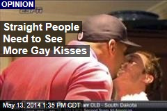 Straight People Need to See More Gay Kisses