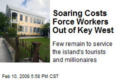 Soaring Costs Force Workers Out of Key West