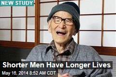 Shorter Men Have Longer Lives