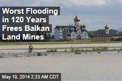 Worst Flooding on Record Frees Bosnia Land Mines