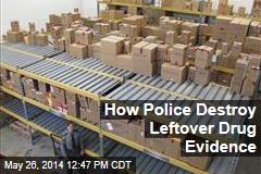 How Police Destroy Leftover Drug Evidence