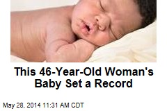 This 46-Year-Old Woman's Baby Set a Record