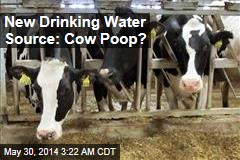 New Water Source: Cow Manure?