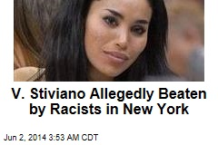 V. Stiviano Allegedly Beaten By Racists in New York