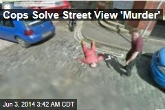 Cops Solve Street View 'Murder'