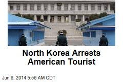 N. Korea: We've Arrested Another American