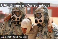 UAE Brings in Conscription