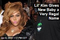 Lil' Kim Gives New Baby a Very Regal Name