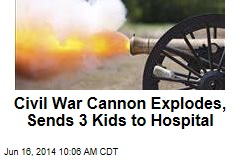 Civil War Cannon Explodes, Sends 3 Kids to Hospital