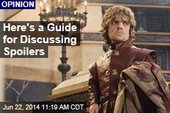 Here's a Guide for Discussing Spoilers