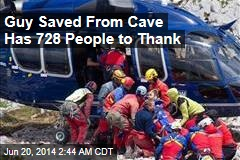 Guy Saved From Cave Has 728 Rescuers to Thank