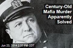 Century-Old Mafia Murder Apparently Solved