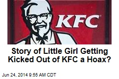 Story of Little Girl Getting Kicked Out of KFC a Hoax?