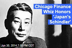 Chicago Finance Whiz Honors 'Japan's Schindler'