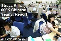 Stress Kills 600K Chinese Yearly: Report