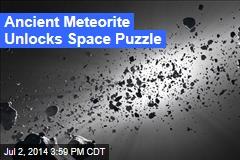 Ancient Meteorite Unlocks Space Puzzle