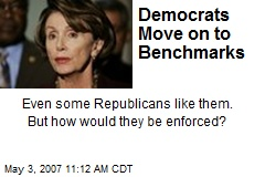 Democrats Move on to Benchmarks