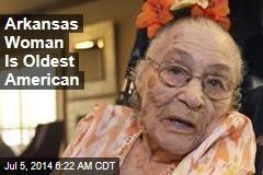 Arkansas Woman Is Oldest American