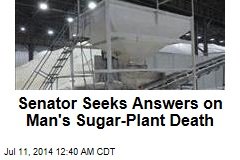 Senator Seeks Answers on Temp Worker's Sugar Death
