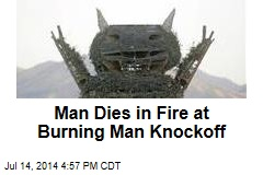 Man Runs Into Fire at Burning Man Knockoff
