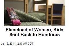 Planeload of Women, Kids Sent Back to Honduras