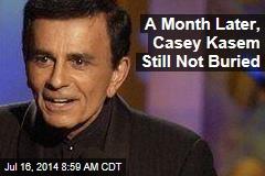 A Month Later, Casey Kasem Still Not Buried