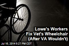 Lowe's Workers Fix Vet's Busted Wheelchair (After VA Wouldn't)