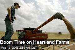 Boom Time on Heartland Farms