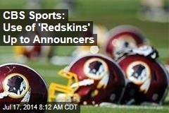 CBS Sports: Use of 'Redskins' Up to Announcers