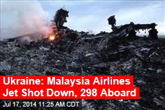 Malaysia Air Jet Crashes in Ukraine; 295 Feared Dead