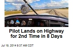 Pilot Lands on Highway for 2nd Time in 8 Days