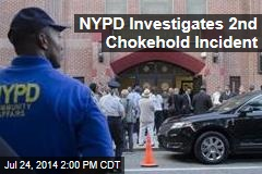 NYPD Investigates 2nd Chokehold Incident