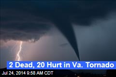 2 Dead, 20 Hurt in Va. Tornado