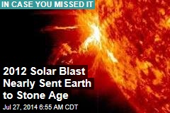 Solar Blast Nearly Sent Earth to Stone Age