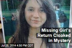 Missing Girl's Return Cloaked in Mystery