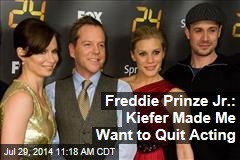 Freddie Prinze Jr.: Kiefer Made Me Want to Quit Acting