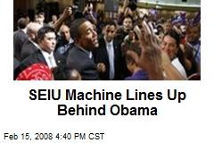 SEIU Machine Lines Up Behind Obama