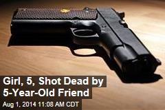 Girl, 5, Shot Dead by 5-Year-Old Friend