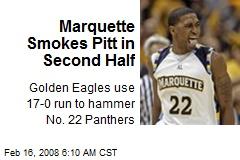 Marquette Smokes Pitt in Second Half