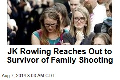 JK Rowling Reaches Out to Survivor of Family Shooting