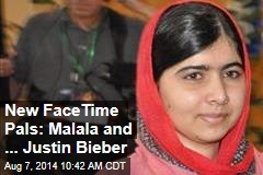 New FaceTime Pals: Malala and ... Justin Bieber
