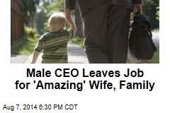 Male CEO Leaves Job for His Family