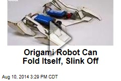Origami Robot Can Fold Itself, Slink Off