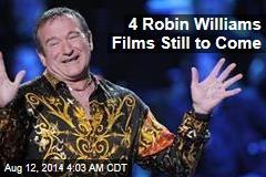 4 Robin Williams Films Still to Come