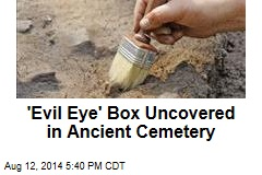 'Evil Eye' Box Uncovered in Ancient Cemetery